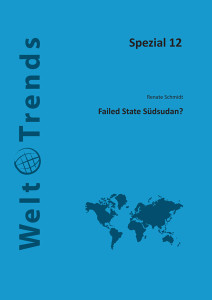 Failed State Südsudan? WeltTrends Spezial 12, Cover